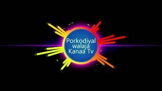 Porkodiyal walajapet | Film Hit Songs | 40 mints tamil song live | KanaA Tv Family