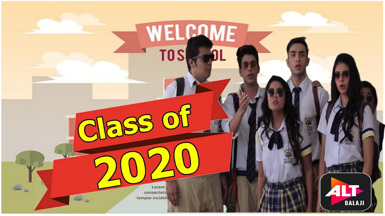 Download Class of 2020 | class of 2020 season 2 first episode watch full video how to  full  class of 2020