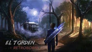 El Torden - Retroborn - The complete EP