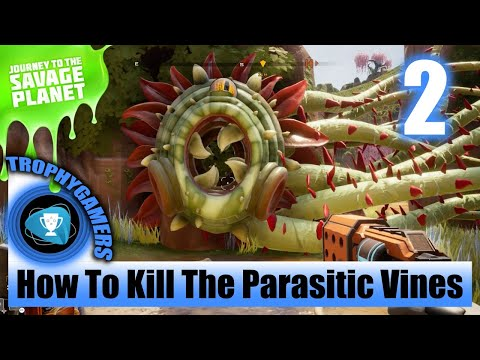 Journey To The Savage Planet - Find The Alien Alloy & How To Kill The Parasitic Vines