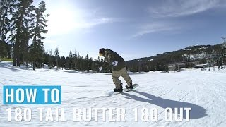How To 180 Tail Butter 180 Out On A Snowboard (Regular)