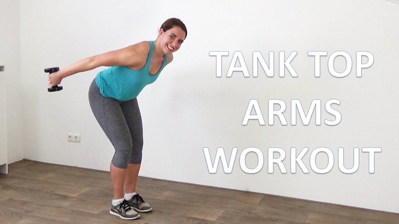 10 min Tank Top Arms Workout