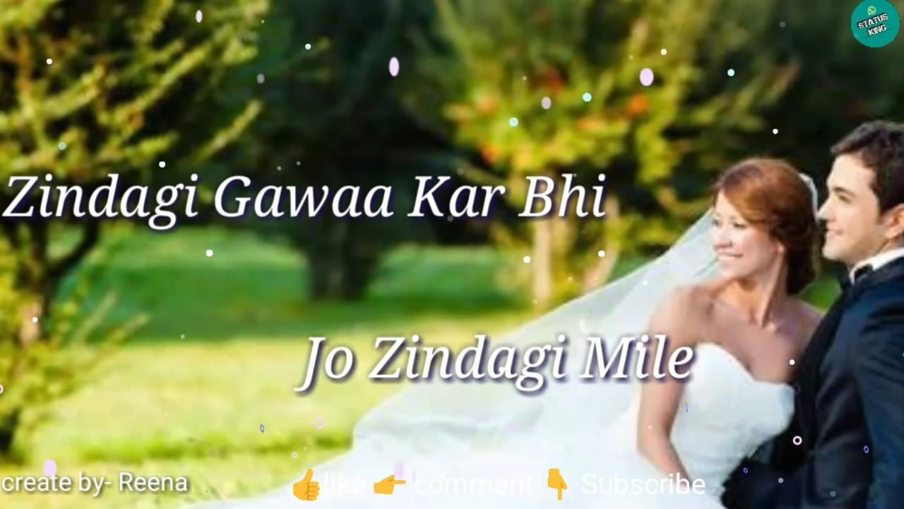 Zindagi gawa kar bhi song mp3 download.