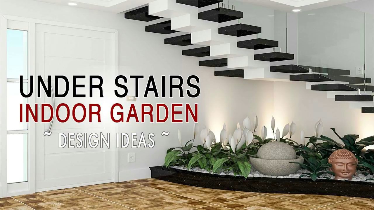 Under Stairs Space Design Ideas Simple Indoor Garden Room Ideas Youtube