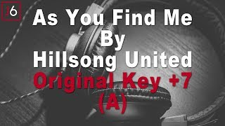 Hillsong United | As You Find Me Instrumental Music and Lyrics (Original Key +7 A)