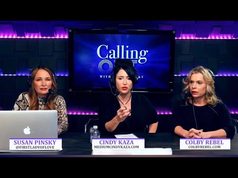 Calling Out With Susan Pinsky Featuring Psychic Mediums Cindy Kaza And Colby Rebel