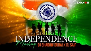 India | Independence Day | Mashup | DJ Shadow Dubai X DJ Saif