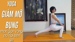 Yoga giảm mỡ bụng - Đánh tan mỡ bụng, thon gọn vòng eo hai bên chỉ 5 phút P2 (Yoga For Weight Loss)