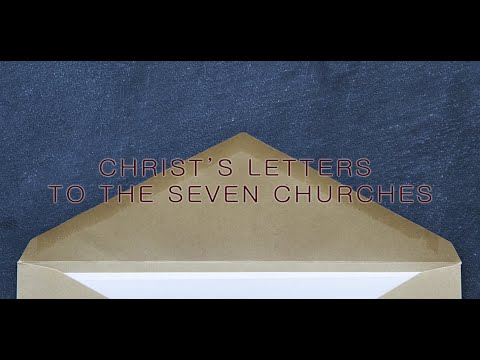 Christ's Letters to the Seven Churches
