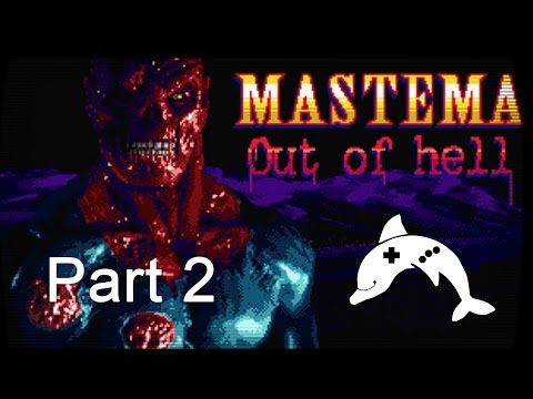 Mastema: Out of Hell - Gameplay (no commentary) part 2 |