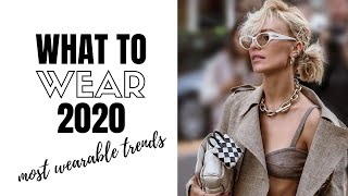 Top Wearable Fashion Trends 2020 | How To Style