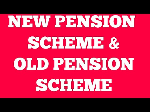 NEW PENSION SCHEME AND OLD PENSION SCHEME IN BANKS