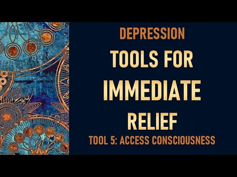 Depression tool 5  Access Consciousness Clearings