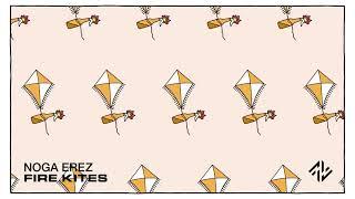 Noga Erez - Fire Kites (Official Visualiser)