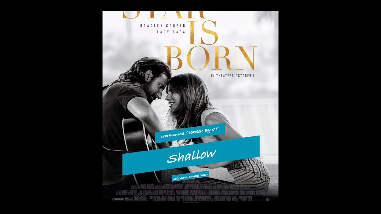 Shallow 口琴/烏克麗麗版( Lady Gaga, Bradley Cooper) image