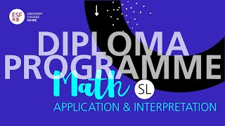 DP Math   SL Application & Interpretation