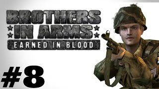 Brothers in Arms: Earned in Arms (Part 8) Double Time!!!