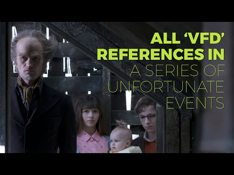 All The V.F.D. References In 'A Series Of Unfortunate Events'