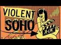 A-OK - Violent Soho