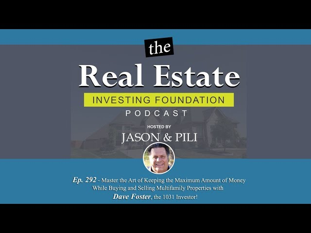Ep 292 Master the Art of Keeping the Maximum Amount of Money While Buying and Selling - Dave Foster