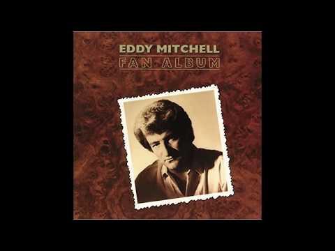 Eddy Mitchell   La fille du nord     1984