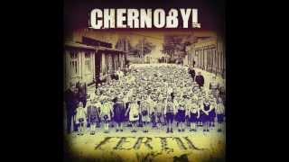 CHERNOBYL - Efervescencia