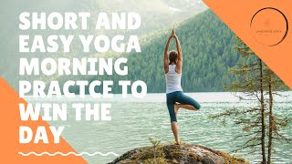 How an easy yoga morning practce will improve your life
