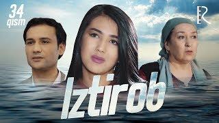 Iztirob (o'zbek serial) | Изтироб (узбек сериал) 34-qism