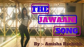 The Jawaani song —  Student Of The Year 2 | Dance Choreography | Tiger Shroff | By Amisha Rachchh