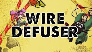 Wire Defuser