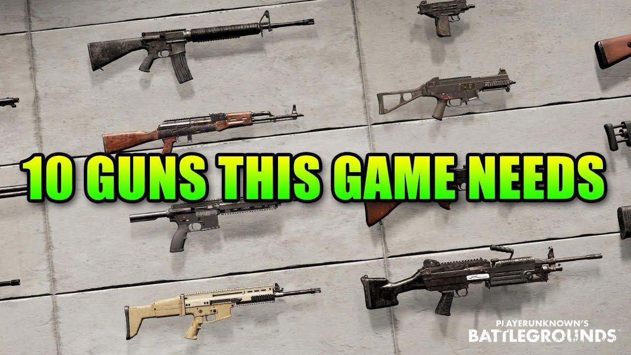 Pubg Guns: 10 Guns That Will Make PUBG Way Better