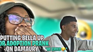 PUTTING BELLA UP FOR ADOPTION PRANK ON DAMAURY (he cries🥺)