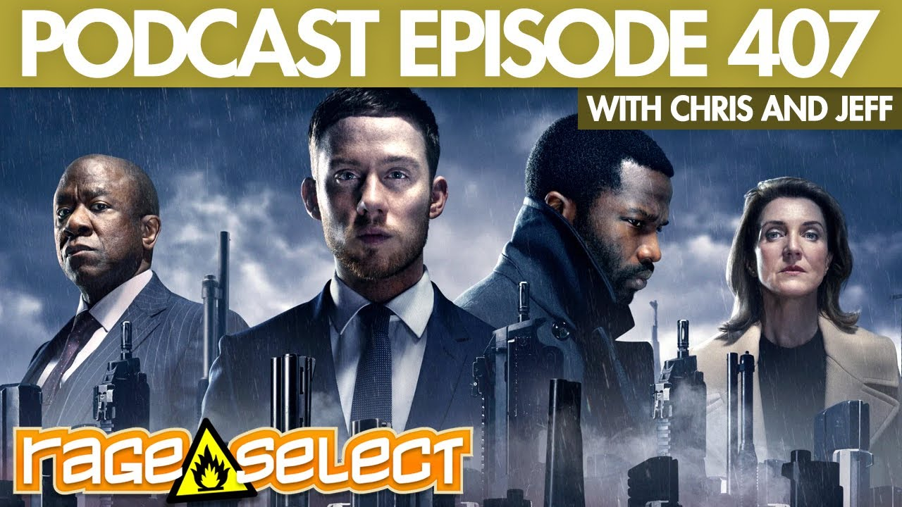 The Rage Select Podcast: Episode 407 with Chris and Jeff!