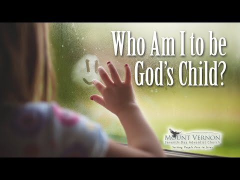 Who Am I to be God's Child? - YouTube