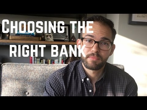 Choosing the right bank