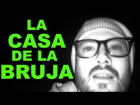 LA CASA DE LA BRUJA - ALBERTO DEL ARCO