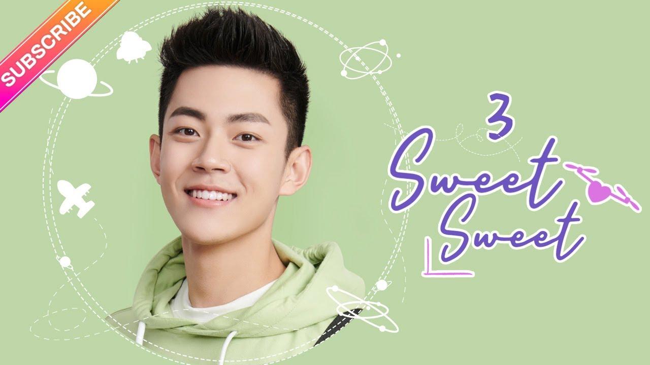 Download 【ENG SUB】Sweet Sweet EP03│Zhao Yiqin, Ding Yiyi│Fresh Drama