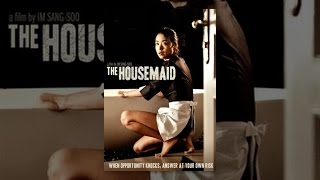 Repeat youtube video The Housemaid