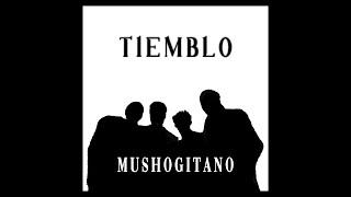 Mushogitano - Tiemblo (videoclip oficial) 2019