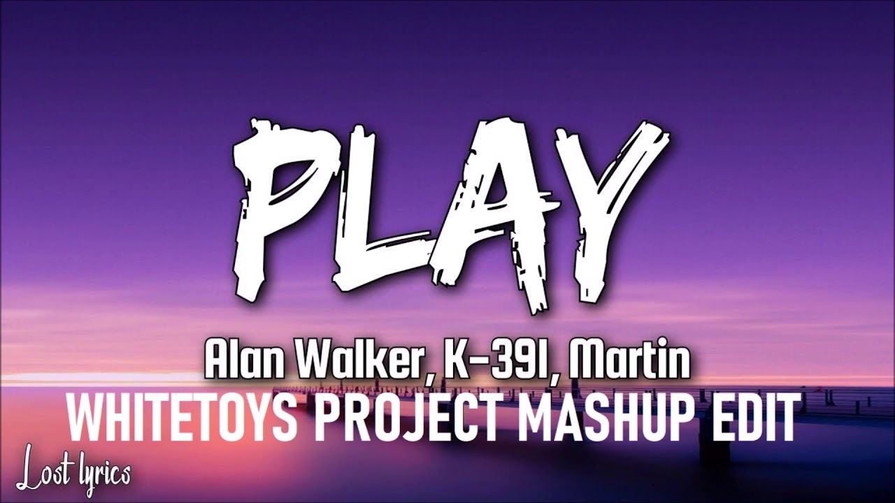Alan Walker K 391 Tungevaag Feat Mangoo Play Whitetoys