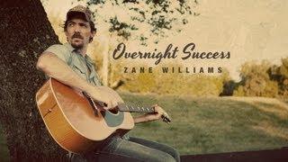 Zane Williams - Overnight Success - Lyric Video