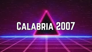 Enur - Calabria 2007 ft. Natasja (Lyrics)