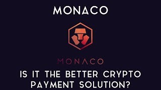 MONACO | Is it the better crypto payment solution?