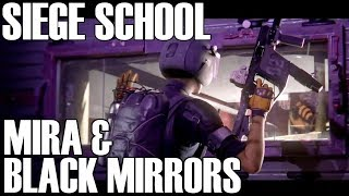 How To Use Mira/Black Mirrors - Siege School (Rainbow Six Siege)