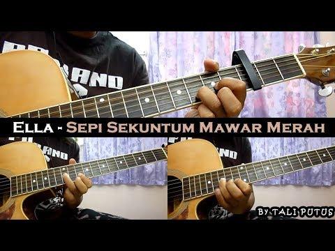 Ella - Sepi Sekuntum Mawar Merah (Instrumental/Full Acoustic/Guitar Cover)