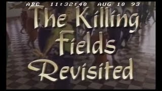 Cambodia: The Killing Fields Revisited - ABC News Nightline - August 10, 1993