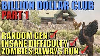 7 Days To Die - Billion Dollar Club Part 1
