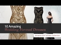 10 Amazing Wedding Formal Dresses Amazon 2017 Winter Collection