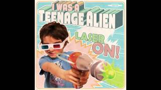 I WAS A TEENAGE ALIEN - Six Surfin
