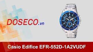 [Góc Review nhanh] #611: Đồng hồ Casio Edifice EFR-552D-1A2VUDF